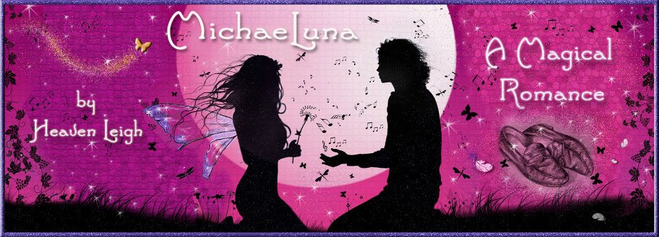 MichaeLuna –  a Story by Heaven Leigh