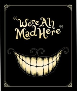 823 We're all Mad Here