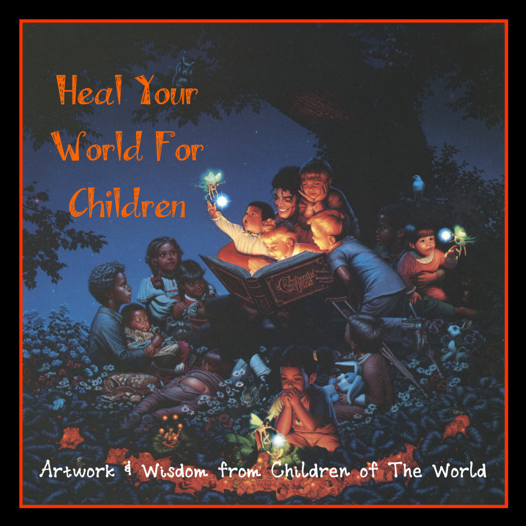 Art & Wisdom of Children - 100% of Author's Proceeds Go To Children's Charities